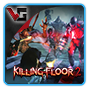 Serveur Killing Floor 2 VXP